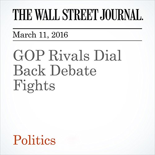 GOP Rivals Dial Back Debate Fights cover art
