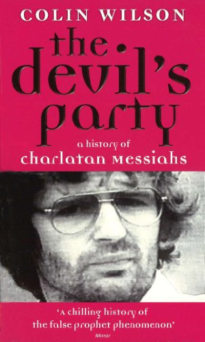 The Devil's Party: A History Of Charlatan Messiahs (English Edition)