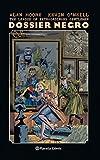 The League of Extraordinary Gentlemen Dossier Negro (Nueva edición): 1 (Biblioteca Alan Moore)