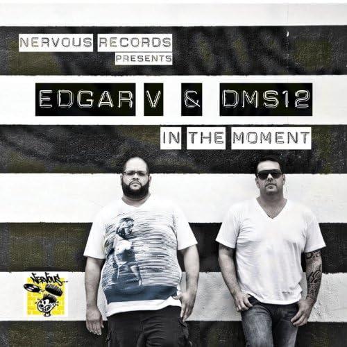 DMS12 & Edgar V