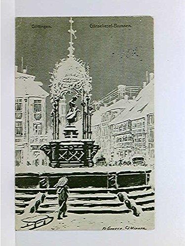 Künstler-AK Göttingen, Gänseliesel-Brunnen; Fr. Grosse; gelaufen 1909