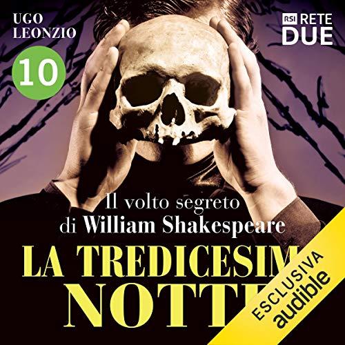 La tredicesima notte 10: Il volto segreto di William Shakespeare cover art