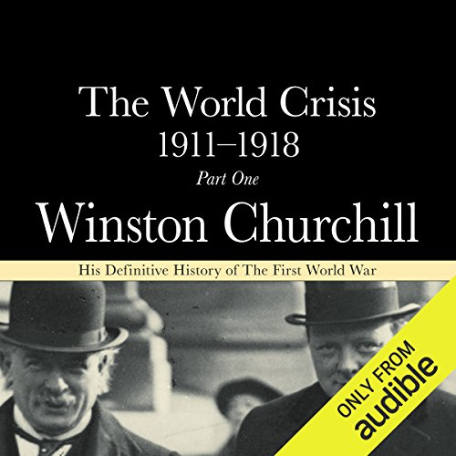 The World Crisis 1911-18 audiobook cover art