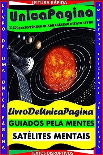 GUIADOS PELA MENTE : SATÉLITES MENTAIS (Portuguese Edition)
