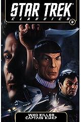 Star Trek Classics Vol. 5: Who Killed Captain Kirk? Kindle Edition