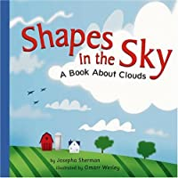 Shapes in the Sky: A Book About Clouds (Amazing Science)