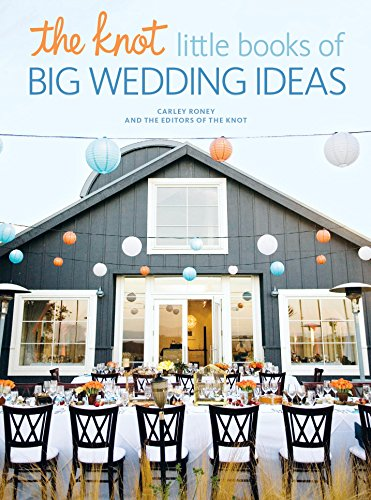 The Knot Little Books of Big Wedding Ideas: Cakes, Bouquets & Centerpieces, Vows & Toasts, and Details