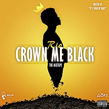 CrownMeBlack: The Mixtape
