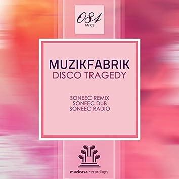 Disco Tragedy (Soneec Remix)