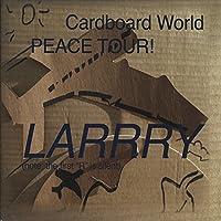 Cardboard World Peace Tour