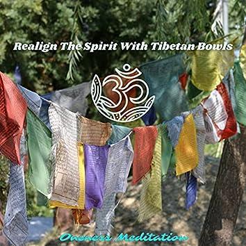 Realign The Spirit With Tibetan Bowls