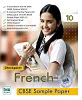 DNA Education Checkpoint French CBSE Sample Paper Class 10, Includes Board Sample Paper 2020-21)