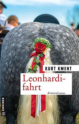 Leonhardifahrt: Kriminalroman (Kriminalromane im GMEINER-Verlag)
