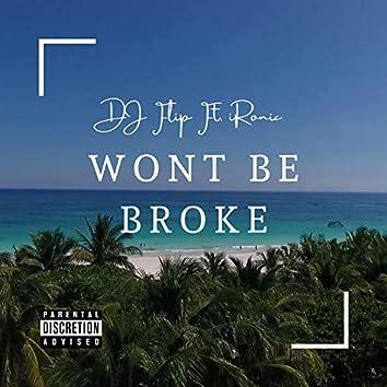 Won't Be Broke