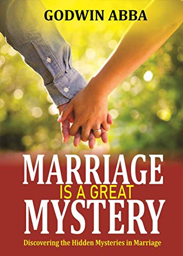 Marriage is a Great Mystery (English Edition)