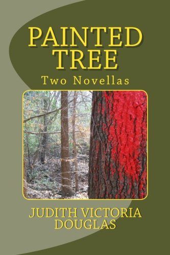 Book: Painted Tree - Two Novellas by Judith Victoria Douglas