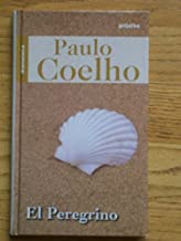 El peregrino (Spanish Edition)