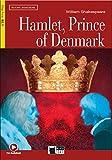 Hamlet, Prince of Denmark - Con Audiobook, [Lingua inglese]