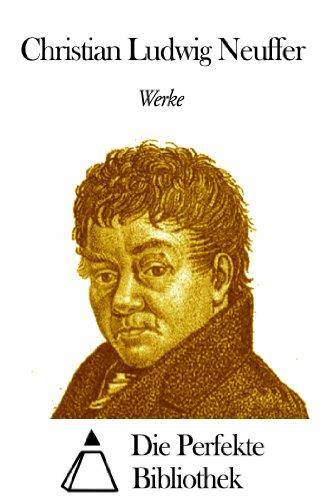 Werke von Christian Ludwig Neuffer
