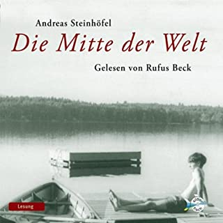 Die Mitte der Welt                   Autor:                                                                                                                                 Andreas Steinhöfel                               Sprecher:                                                                                                                                 Rufus Beck                      Spieldauer: 9 Std. und 35 Min.     321 Bewertungen     Gesamt 4,6