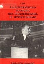 LA ENFERMEDAD MADURA DEL IZQUIERDISMO, EL OPORTUNISMO