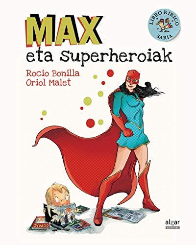 Max eta superheroiak: 58 (Álbumes ilustrados)