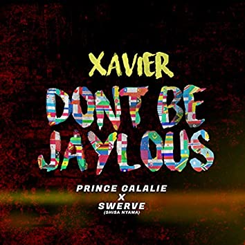 Don't Be Jaylous