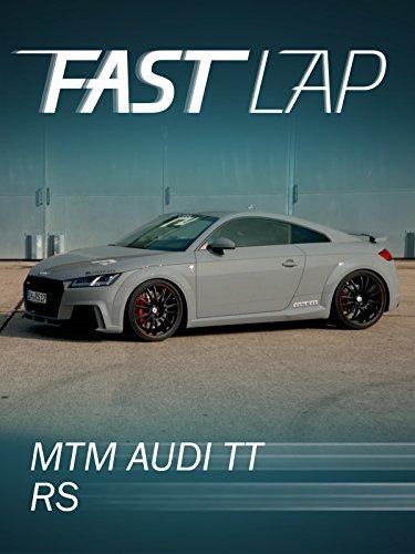 Fast Lap: MTM Audi TT RS