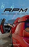RPM: Revoluciones por minuto