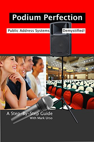 PA Systems For Small Groups DVD (Podium Perfection)