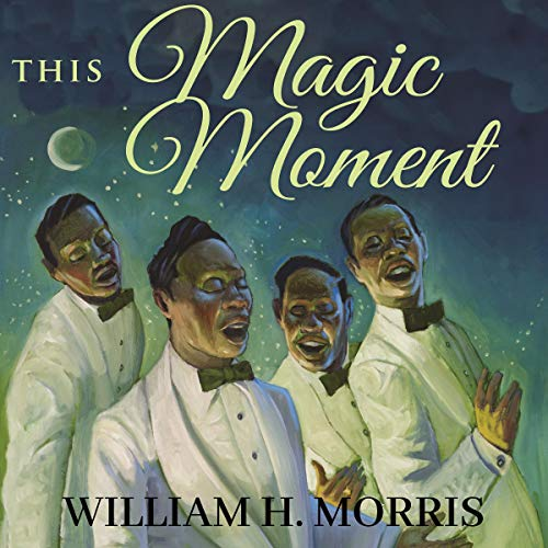 This Magic Moment Audiobook By William H. Morris cover art