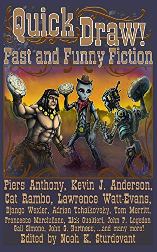 Quick Draw!: Fast and Funny Fiction