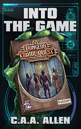 Into The Game: Dungeon Crawl Quest (Wizard Warrior Quest Book 1)