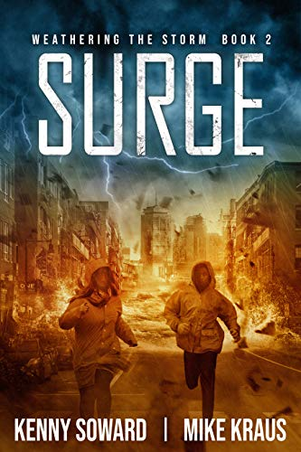 Surge - Weathering the Storm Book 2: (A Thrilling Post-Apocalyptic Survival Series)