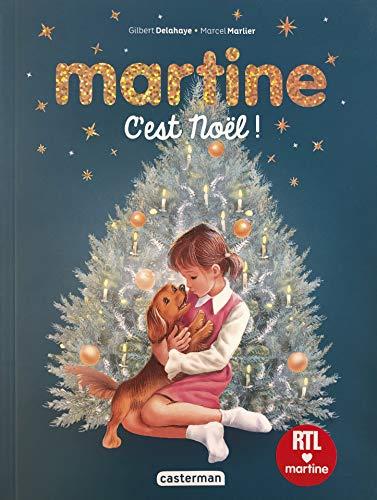 Martine : Vive Noël ! : La nuit de Noël ; Martine à la montagne ; Martine et les fantômes ; Martine et les quatre saisons ; Martine au pays des contes (Recueils)
