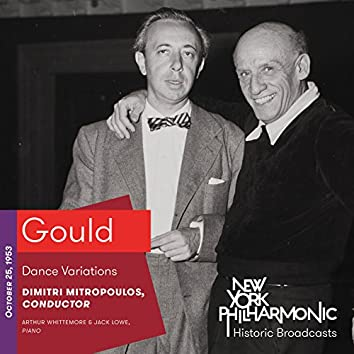 Gould: Dance Variations (Recorded 1953)