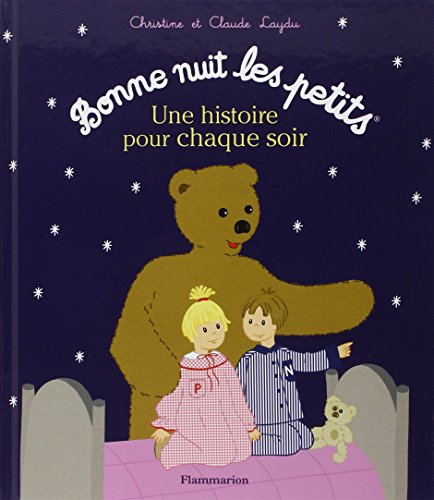 Bonne nuit les petits - histoires pour chaque soir 1