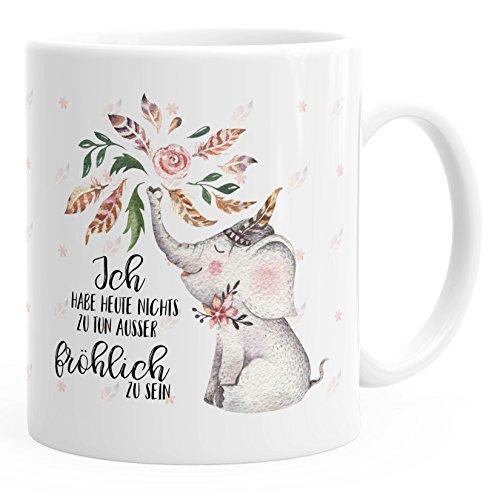MoonWorks Kaffee-Tasse Elefant Ich Habe Heute Nichts zu tun außer fröhlich zu Sein Spruch-Tasse Geschenk-Tasse einfarbig weiß Unisize