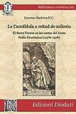 La Camáldula a mitad de milenio: El Sacro Yermo en las cartas del beato Pablo Giustiniani (1476-1528) (Bibliotheca eremitica)