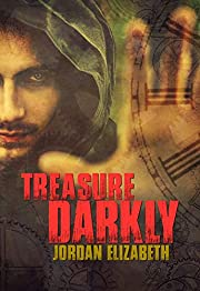 Treasure Darkly (Treasure Chronicles Book 1)