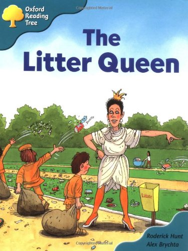 Oxford Reading Tree: Stage 9: Storybooks (Magic Key): The Litter Queenの詳細を見る