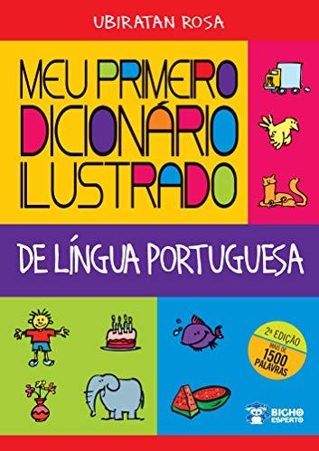 Meu primeiro dicionário ilustrado de Língua Portuguesa