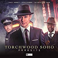 Torchwood Soho: Parasite (Torchwood Special Releases)