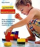 Activités Montessori - Pour accompagner le développement de votre enfant à partir de 3 ans