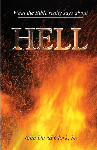 What the Bible Really Says About Hell