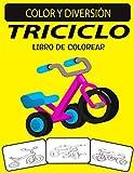 TRICICLO LIBRO DE COLOREAR: Fantástico libro de colorear de triciclo para...