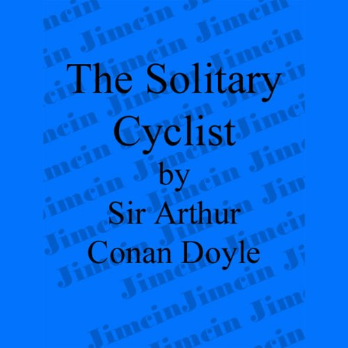 The Adventure of the Solitary Cyclist cover art