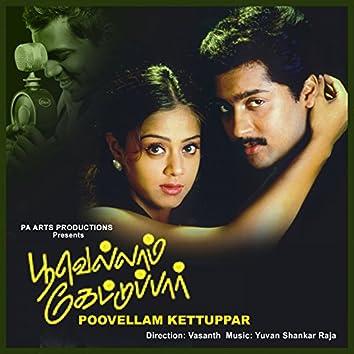 Poovellam Kettuppar (Original Motion Picture Soundtrack)