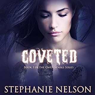 Coveted     Gwen Sparks, Book 3              By:                                                                                                                                 Stephanie Nelson                               Narrated by:                                                                                                                                 Sonja Field                      Length: 9 hrs and 24 mins     48 ratings     Overall 4.4