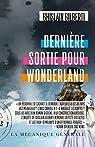 Dernière sortie pour Wonderland par Gilberti